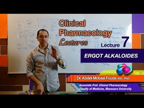Autonomic Pharmacology - Lec 07 - Ergot alkaloids