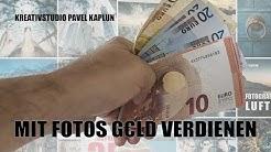 Mit Fotos Geld verdienen