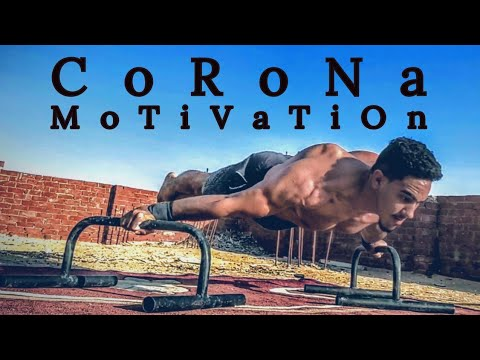Ashraf Adel -- Corona Motivation