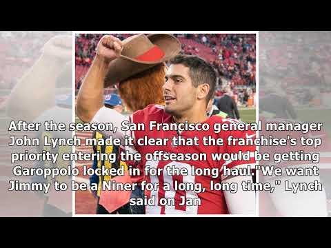 France News - San francisco 49ers, jimmy garoppolo agree on 5-year, $137.5 million deal