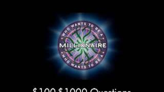 $100-$1000 Questions - Who Wants to Be a Millionaire?