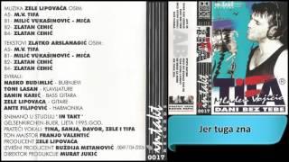 Mladen Vojicic Tifa - Jer tuga zna - (Audio 1995) HD