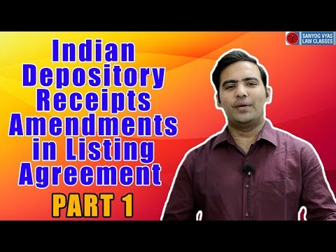 Indian Depository Receipts amendments in listing agreement Part 1 By Advocate Sanyog Vyas