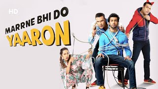 Marne Bhi Do Yaaro  (2019) | Krushna Abhishek | Kashmira Shah | Bollywood Latest Comedy Movie