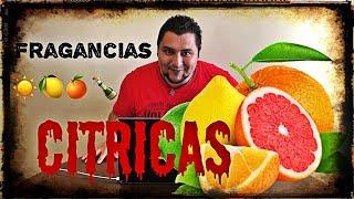 Mi top 10 Fragancias Citricas