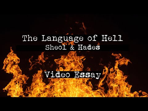 The Language of Hell - Sheol and Hades