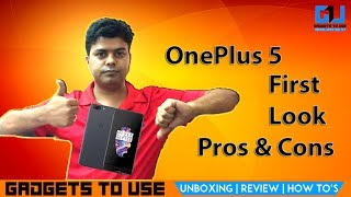 OnePlus 5 India First Look Opinion Pros & Cons, Not A Review