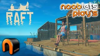 RAFT - SURVIVAL GAMEPLAY First Nooblets Play's