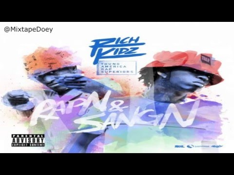 Rich Kidz - RapN & SangN ( Full Mixtape ) (+ Download Link )