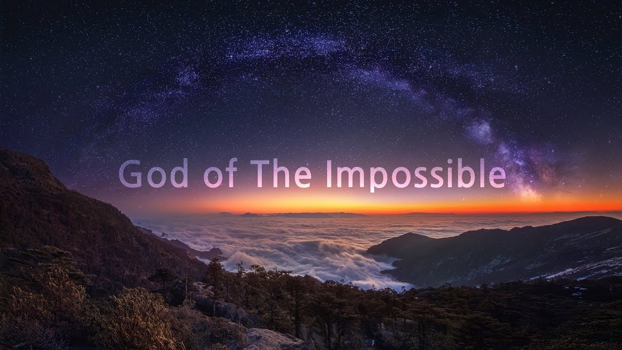 God of The Impossible (David Wilkerson)