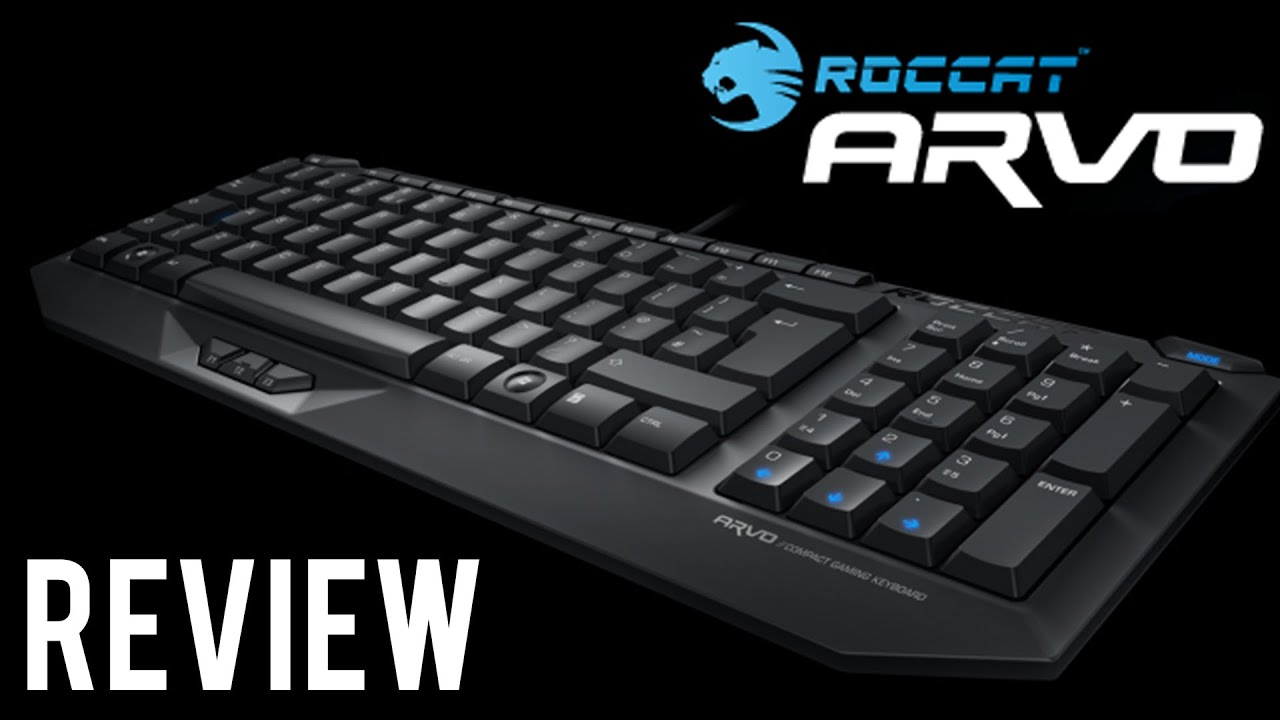 d6751f62bfc ROCCAT's Arvo Compact Gaming Keyboard Review - YouTube