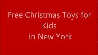 Get Free Toys For Christmas - New York