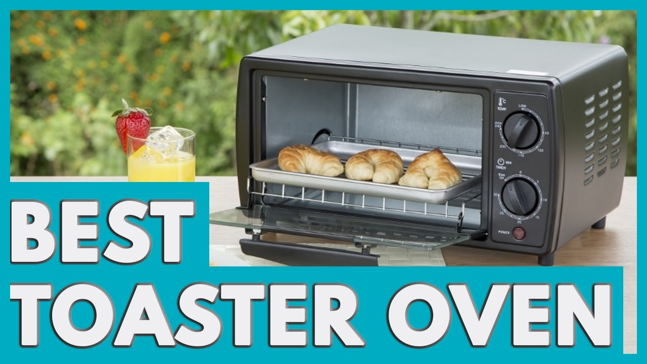 9 Best Toaster Ovens in 2018 - YouTube