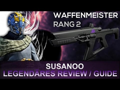 Destiny: Waffenmeister Warlock Rang 2  | Susanoo Guide / Review | Deutsch |