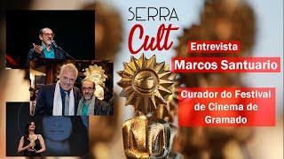 """Festival de Cinema de Gramado será histórico e de resistência"" - Marcos Santuario (Entrevista)"