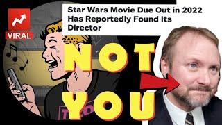 SECRET DIRECTOR OF 2022 STAR WARS FILM reportedly has non-circular head!