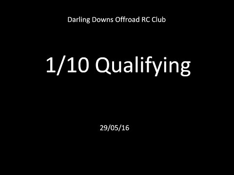 29/05/16 - 1/10 Qaulifying - Rounds 1,2, and 3 - Darling Downs Offroad RC