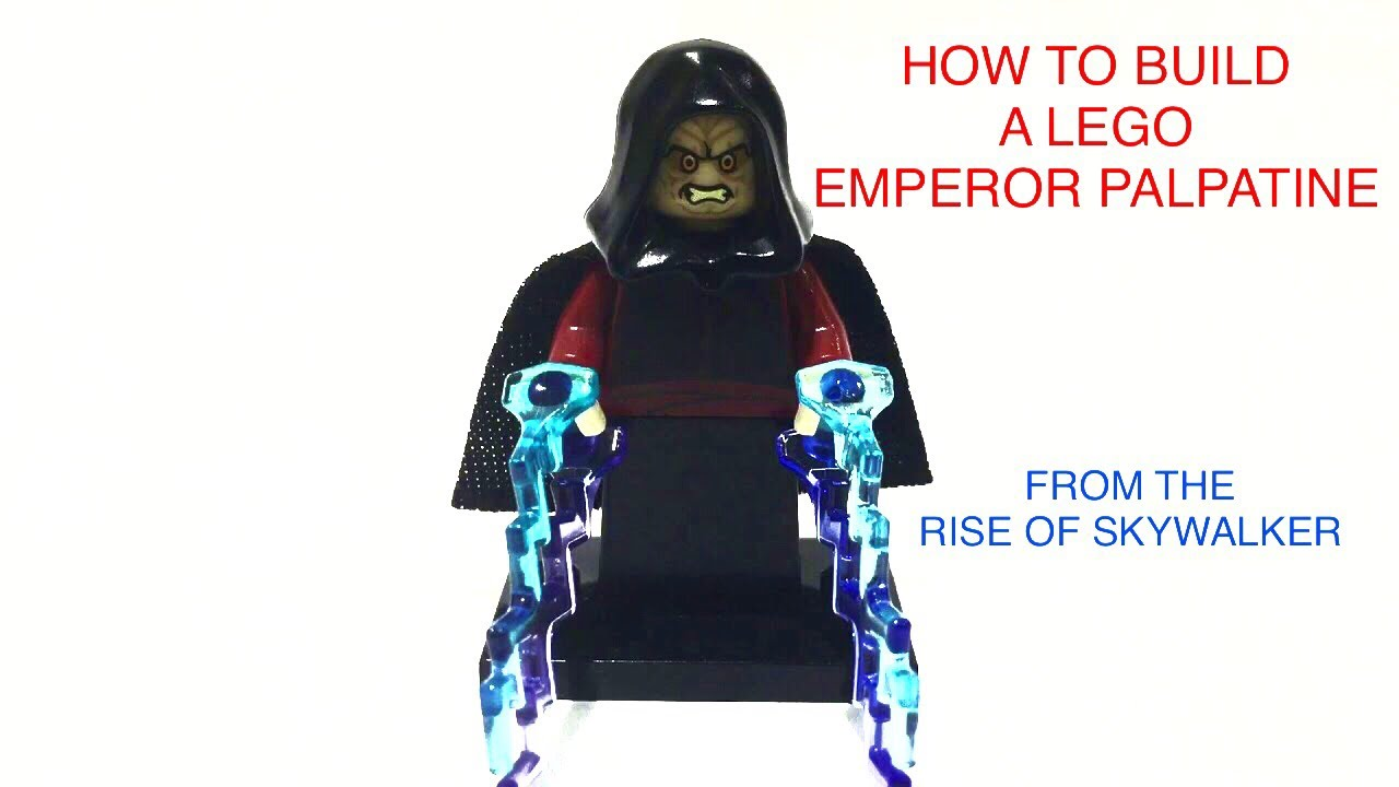 How To Build A Lego Full Power Palpatine From Star Wars Episode 9 Youtube
