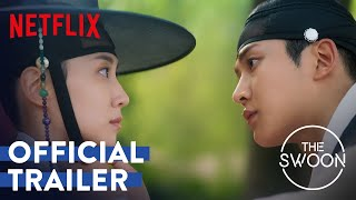 The King's Affection | Official Trailer | Netflix [ENG SUB]