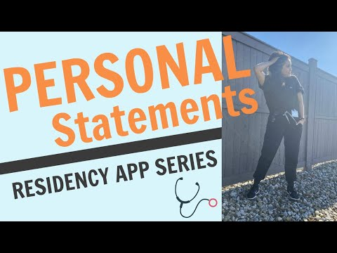 Personal Statements - RESIDENCY APPLICATIONS