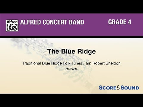 The Blue Ridge, arr. Robert Sheldon – Score & Sound