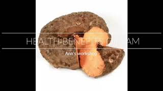 HEALTHY  BENEFITS OF YAM ( CHENA)