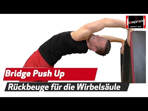 Befreie deine Brustwirbelsäule - Bridge Push Ups und Progressionen