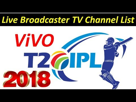 IPL 2018 Live Broadcaster TV Channel List