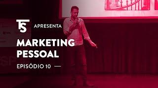 Marketing Pessoal Digital - Tiago Souza SMW 2018