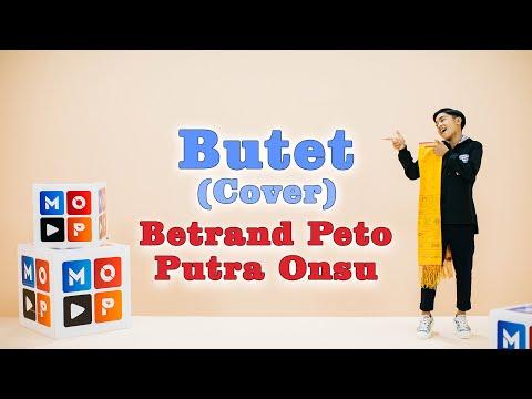 BETRAND PETO PUTRA ONSU - BUTET (COVER) | MOP MUSIC S4