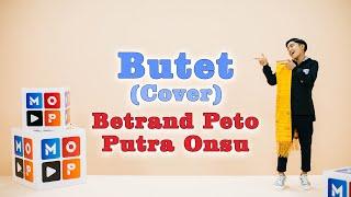 MOP MUSIC S4 | BETRAND PETO PUTRA ONSU - BUTET (COVER)