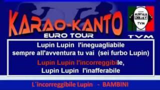 L´Incorreggibile Lupin - Bambini - Basi - Karao-Kanto.mp4