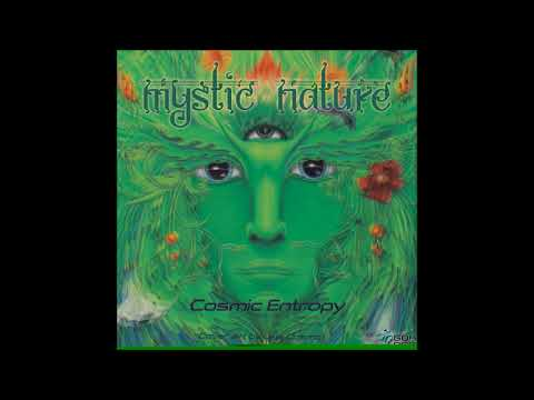 Cosmic Entropy - Mystic Nature [Full EP]