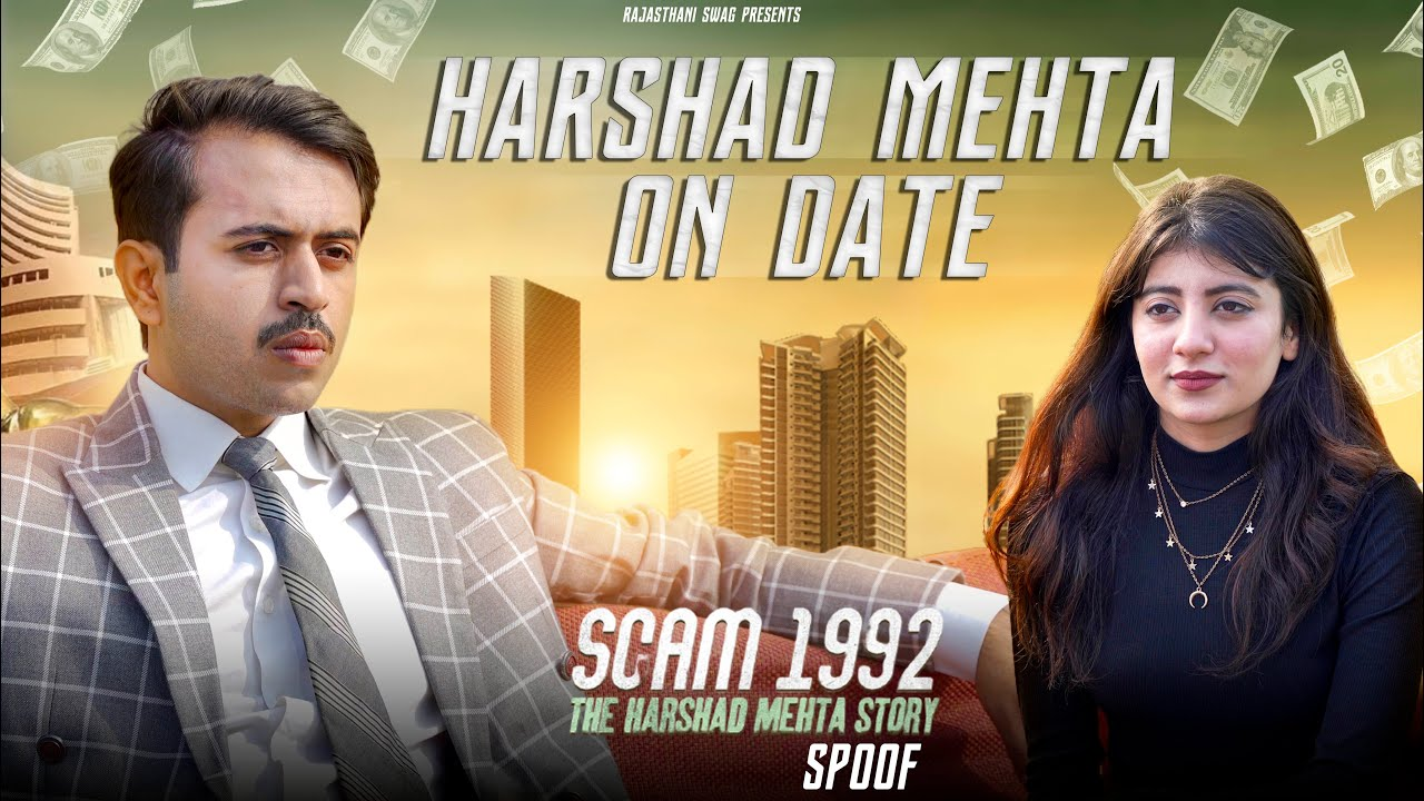 Download Harshad Mehta On Date   Scam 1992 Spoof   Rajasthani Swag