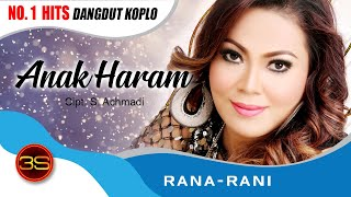 Download Rana Rani - Anak Haram [Official Music ] MP3 song and Music Video