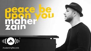Maher Zain -  Peace Be Upon You   ماهر زين - عليك صلى الله (Official Music Video)