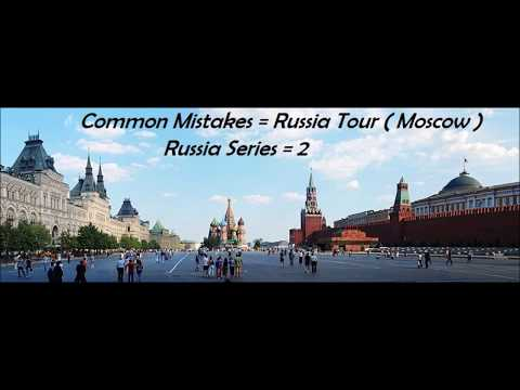 Budget travel Moscow russia common mistakes