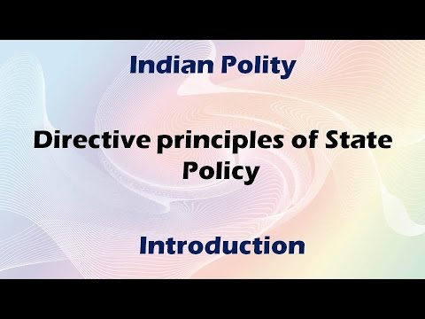 Directive principles of State policy: Indian polity free online classes for UPSC IAS