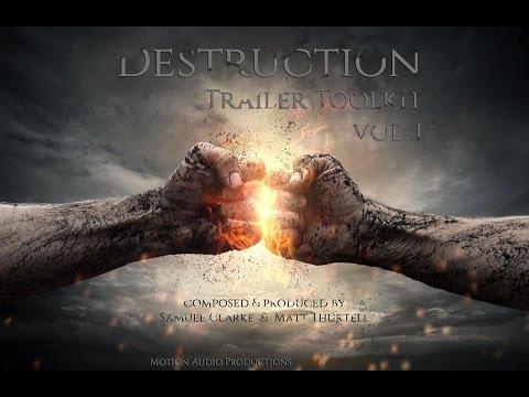 Destruction Trailer Toolkit Album Promo (Epic Trailer Music & Sound Design)