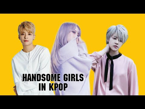 My top 3 handsome girls in Kpop