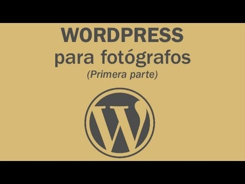 Curso de Wordpress para Fotógrafos (parte 1 de 2) - YouTube