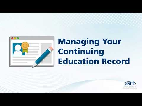 ASRT Member Tutorial: Managing Your Continuing Education Record