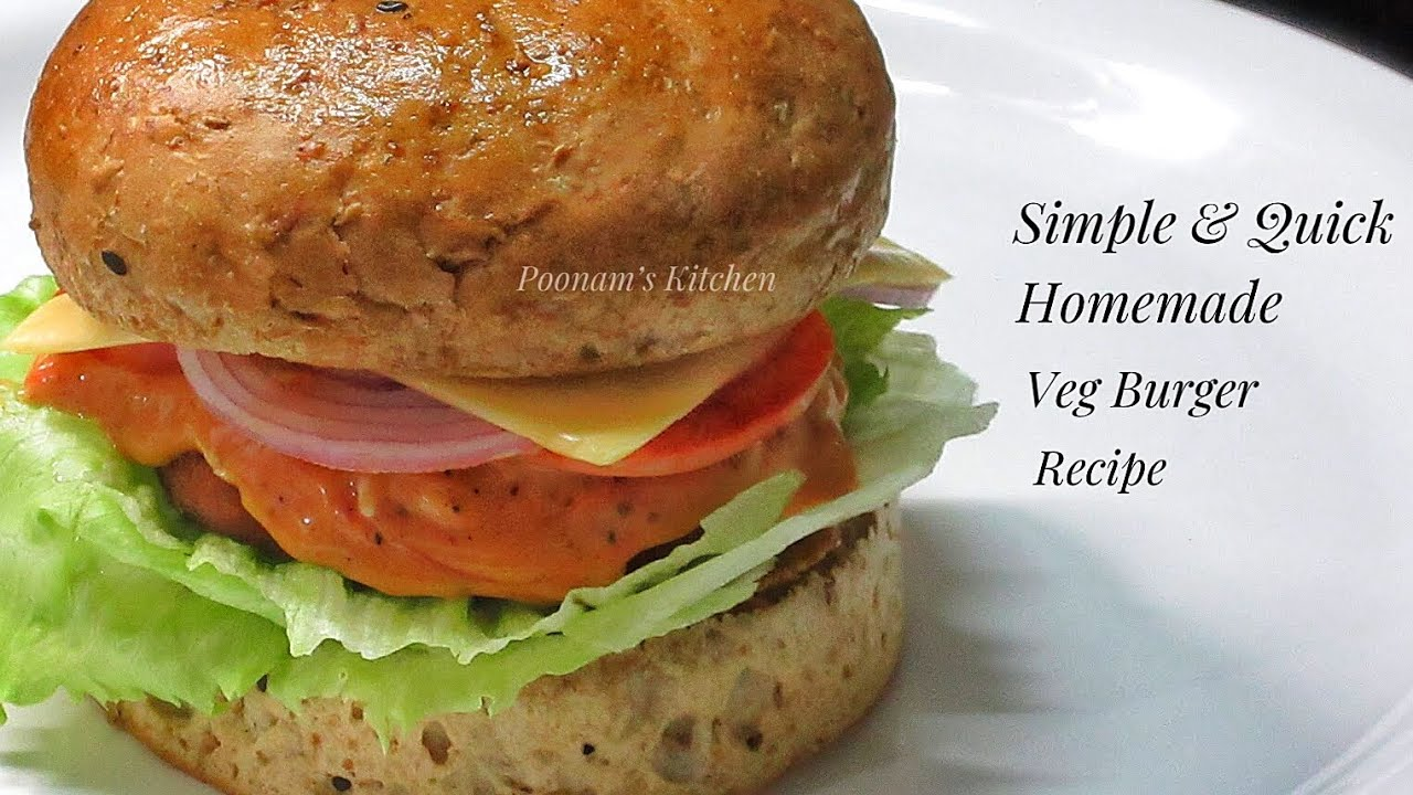 Simple and Quick Homemade Veg Burger Recipe - How to make Burger at home -  Easy Burger Recipe
