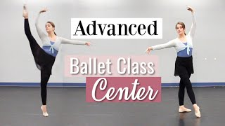 Advanced Ballet Class - Center | Kathryn Morgan