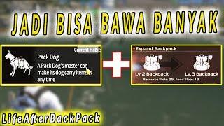 Cara Upgrade BackPack/Tas - Pet Backpack di LifeAfter -