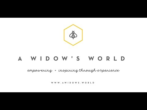 A Widow's World - Widow Share Series