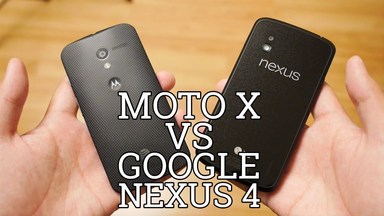 Moto X vs Google Nexus 4