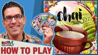 Chai - How To Play