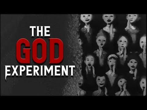 """The God Experiment"""