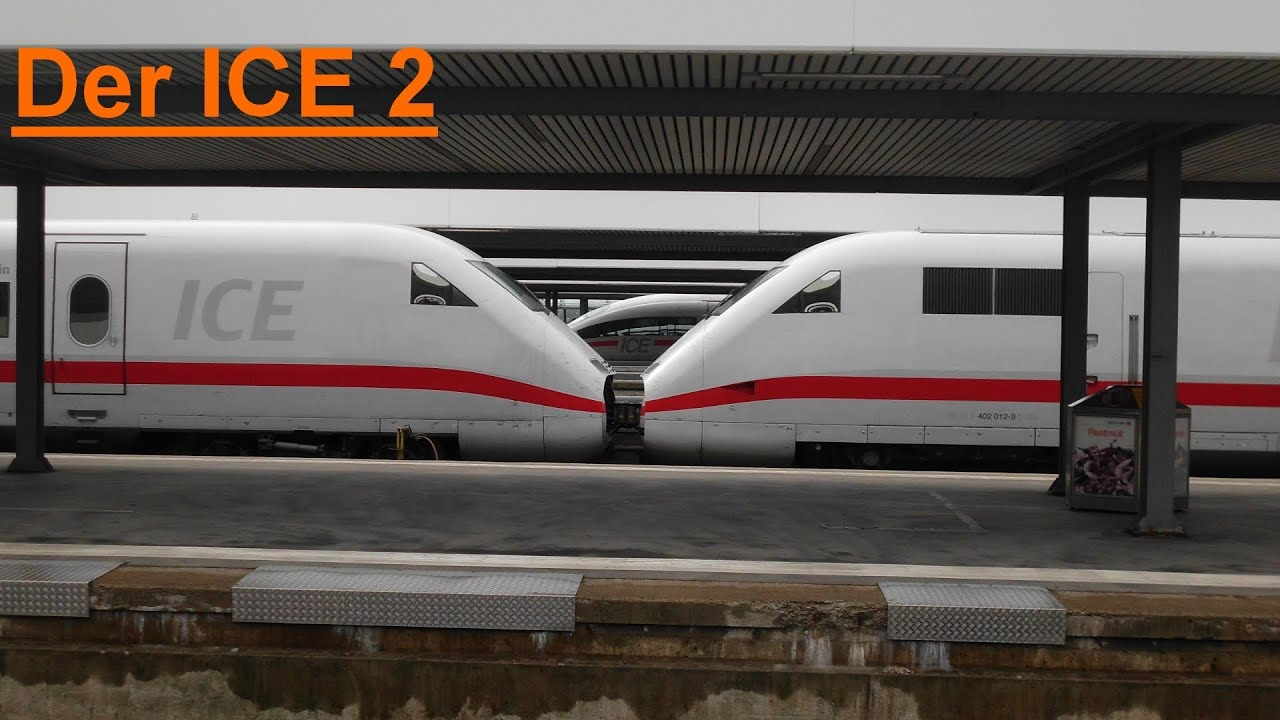 Die ICE Flotte der DB  Der ICE 2 [HD]  YouTube